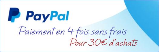 Paiment Paypal en 4 fois sans frais à partir de 30€ d'achat !
