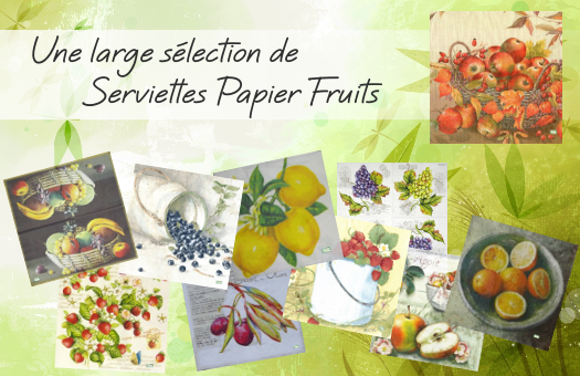 Une large sélection de serviettes papier Fruits