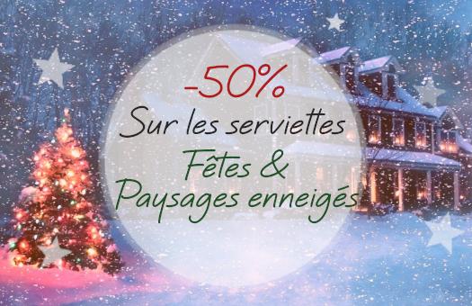 -50% sur toutes les serviettes Fêtes et Paysages Enneigés !