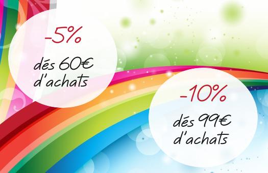 Réduction de 5% pour 60€ d'achats et 10% pour 99% d'achats !